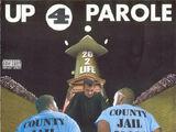 Up 4 Parole