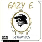 We Want Eazy Alternate Cover.jpg