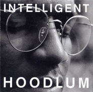 Intelligent Hoodlum album