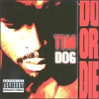 Do or Die (Tim Dog album)