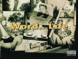 Word...Life
