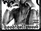 Too Hood 2 Be Hollywood