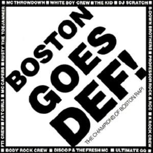 Boston Goes Def! (The Champions of Boston Rap!)