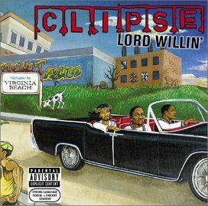 Lord Willin' (Clipse album)