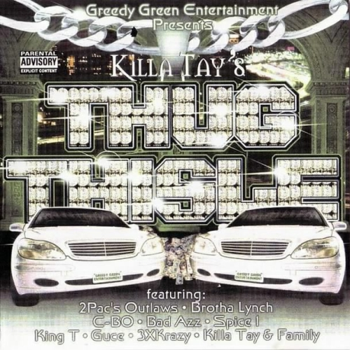 Thug Thisle (Killa Tay album)