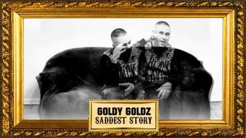 Saddest Story (Goldy Goldz single)