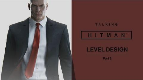 Talking HITMAN Level Design Part 2 PS4