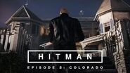 HITMAN - Episode 5 Colorado Teaser Trailer