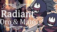 Oro & Mato Radiant (Hitless) Hollow Knight