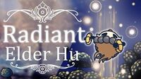 Elder Hu Radiant (Hitless) Hollow Knight