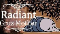 Gruz Mother Radiant (Hitless) Hollow Knight