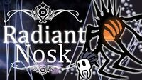 Nosk Radiant (Hitless) Hollow Knight