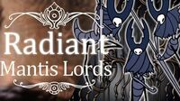 Mantis Lords Radiant (Hitless) Hollow Knight