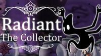 The Collector Radiant (Hitless) Hollow Knight