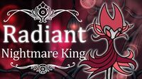Nightmare King Grimm Radiant (Hitless) Hollow Knight
