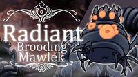 Brooding Mawlek Radiant (Hitless) Hollow Knight