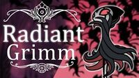 Grimm Radiant (Hitless) Hollow Knight