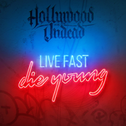 Live Fast Die Young.png