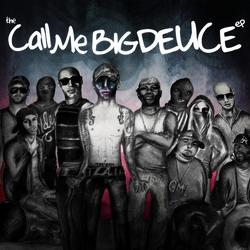 Call Me Big Deuce EP.png