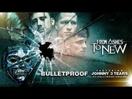 From Ashes To New - Bulletproof (Official Lyric Video)