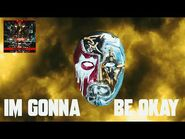 Hollywood Undead - Gonna Be Okay (Lyric Video)