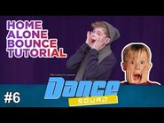 Dance Squad with Merrick Hanna - How To Do The Home Alone Bounce Ep