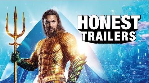 Honest Trailer - Aquaman