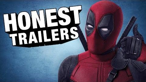 Honest Trailer - Deadpool