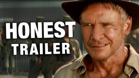 Honest Trailer - Indiana Jones & the Kingdom of the Crystal Skull