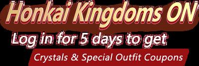 Honkai Kingdoms (Login Bonus).png