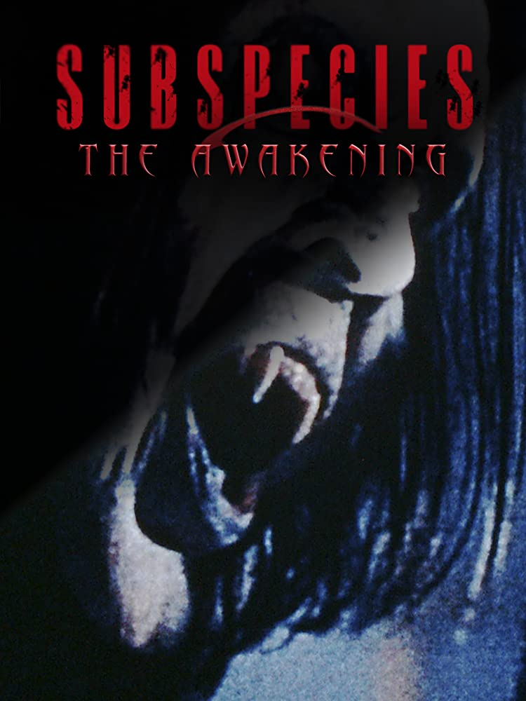 Subspecies: The Awakening