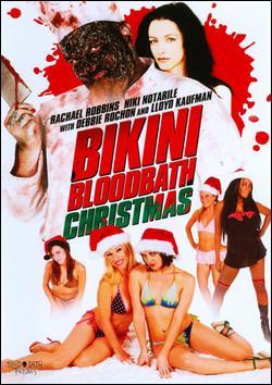 Bikini Bloodbath Christmas (2009)