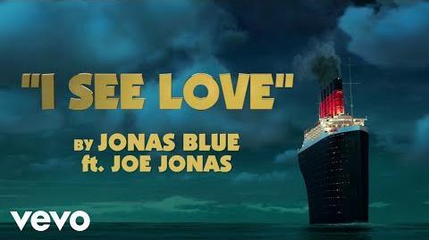 Jonas Blue - I See Love (Lyric Video) ft