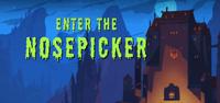 Enter The NosePicker2.png