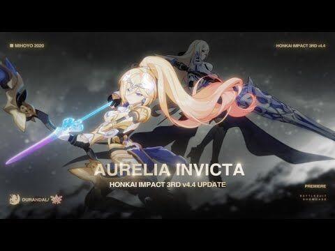 ★v4.4_-Aurelia_Invicta-_Trailer★_-_Honkai_Impact_3rd