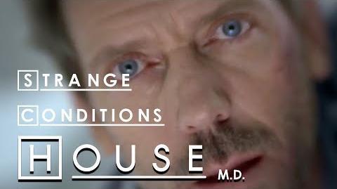 Strange Conditions - House M.D.