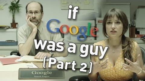If_Google_Was_A_Guy_(Part_2)