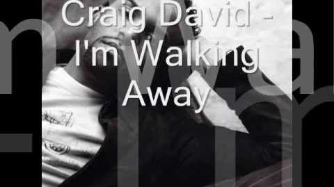 Craig David - I'm Walking Away (lyrics)