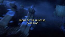 Click here to view more images from Night of the Hunters, Part 2.