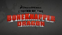 Click here to view more images from Legend of the Boneknapper Dragon.