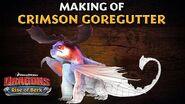 DreamWorks Dragons Rise of Berk Making of Crimson Goregutter