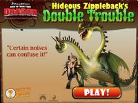 Hideous Zippleback's Double Trouble.png
