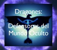 Dragones, Defensores del Mundo Oculto