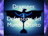Dragones: Defensores Del Mundo Oculto