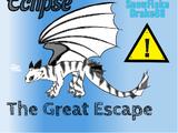 ECLIPSE: The Great Escape