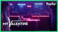 Into the Dark My Valentine • A Hulu Original