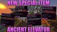 New Special Item, Ancient Elevator Hypixel SkyBlock