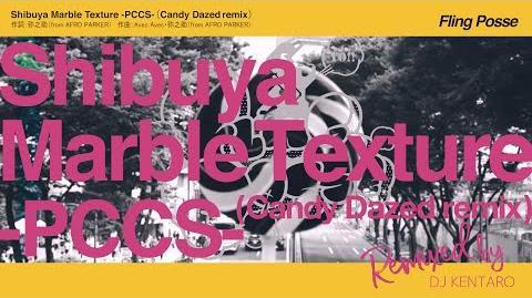 Shibuya Marble Texture -PCCS- (Candy Dazed remix)