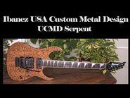 Ibanez USA Custom Metal Design UCMD Serpent - En Venta, For Sale.