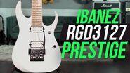 Ibanez RGD3127 Prestige - The Ultimate Metal Machine!